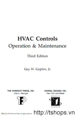 Hvac Controls: Operation And Maintenance, Third Edition