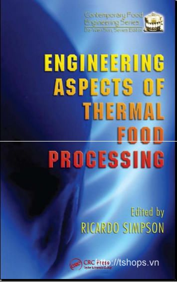 Engineering Aspects of Thermal Food Processing 8