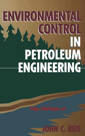 Environmental Control in Petroleum Engineering