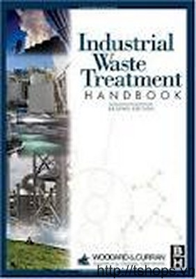 Industrial Waste Treatment Handbook, Second Edition