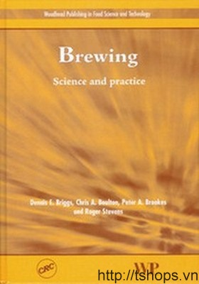 Brewing: Science and Practice (Woodhead Publishing in Food Science and Technology)