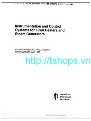 Instrumentation And Control Systems for Fired Heaters an Steam Generators