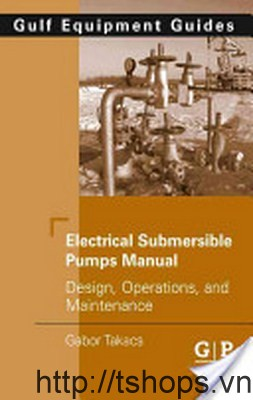 SUBMERSIBLE PUMPS DESIGN OPERATION AND MAINTENANCE