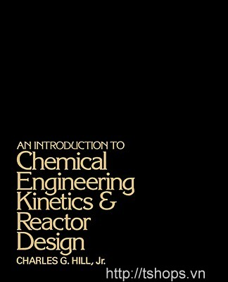 An introduction to chemical engineering kinetics reactor design