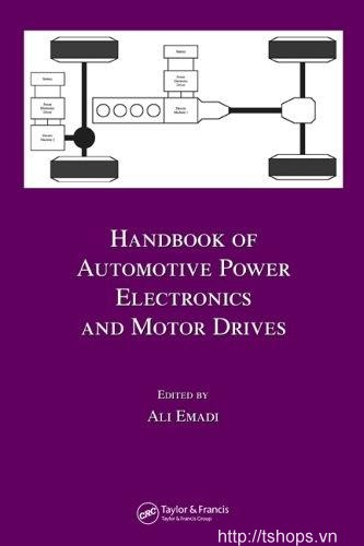 Handbook of Automotive Power Electronics and Motor Drives