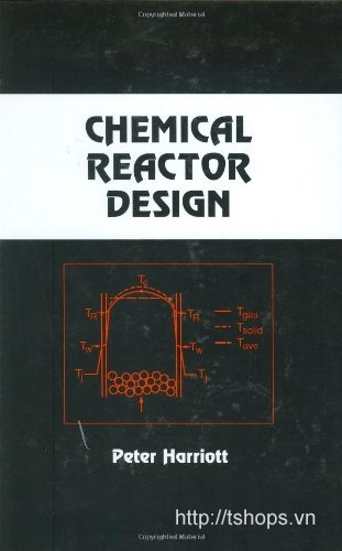 Chemical Reactor Design (Chemical Industries)