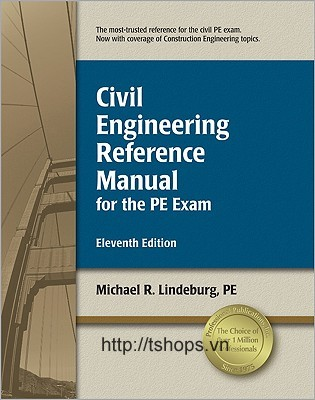 Civil Engineering Reference Manual for the PE Exam,