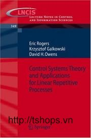 Control Systems Theory and Applications for Linear Repetitive Processes