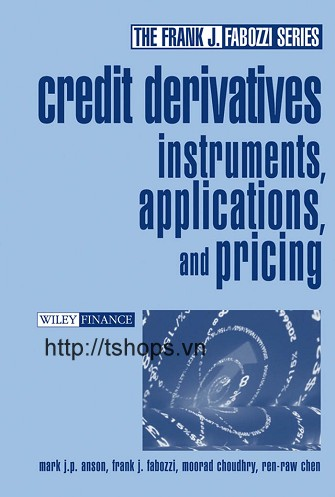 Credit Derivatives Instruments Applications and Pricing