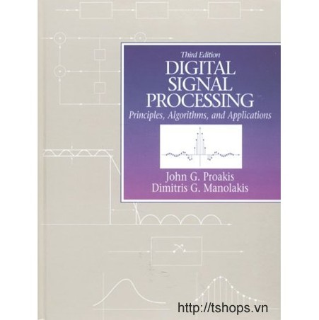 Digital Signal Processing: Principles, Algorithms and Applications (3rd Edition)