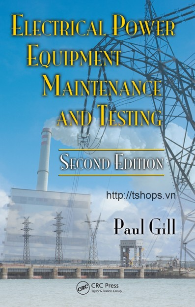 Electrical Power Equipment Maintenance and Testing, Second Edition (Power Engineering
