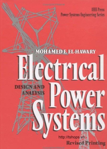 Electrical Power Systems: Design and Analysis