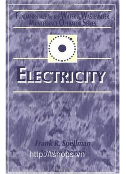 Electricity: Fundamentals for the Water and Wastewater Maintenance Operator
