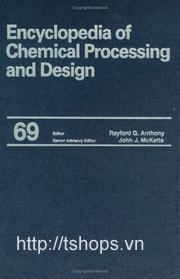 Encyclopedia of Chemical Processing and Design, Volume 69 (Supplement 1)