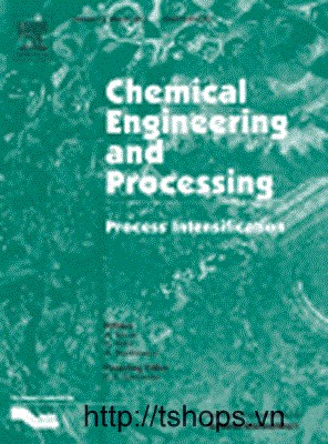 Chemical Engineering and Processing: Process Intensification