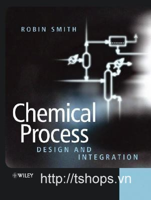 Chemical Process: Design and Integratio