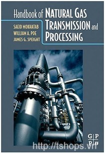Handbook of Natural Gas Transmission and Processing [Hardcover]