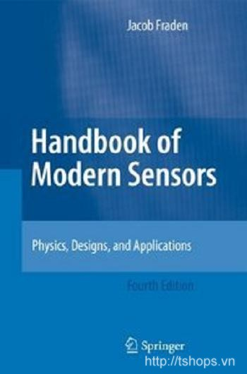 Handbook of Modern Sensors  Physics, Designs, and Applicatio
