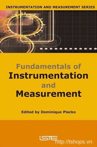 Fundamentals of Instrumentation and Measurement (Dominique Placko)