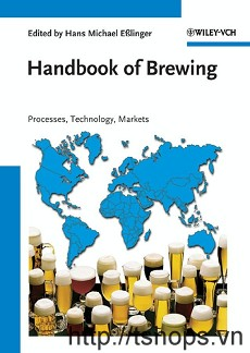 Handbook of Brewing Processes Technology Markets