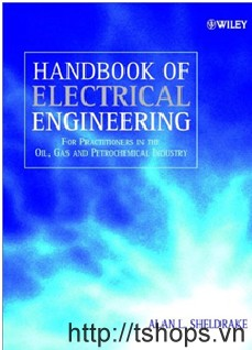 Handbook of electrical engineering for practitioners in the oil  gas and petrochemical industry