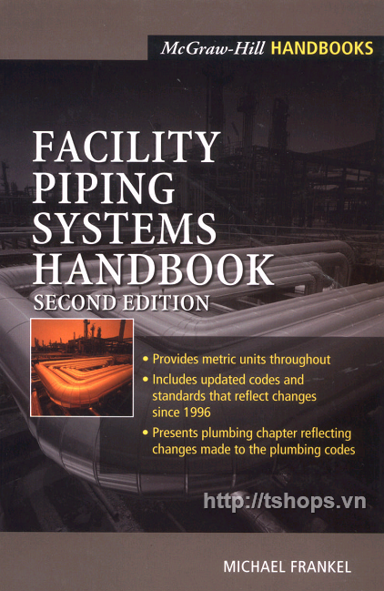 Facility Piping Systems Handbook 2Ed - Michael Frankel - Mcgraw-Hill (2002)