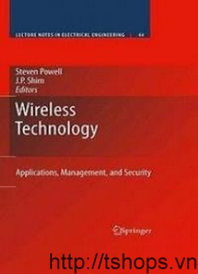 Wireless Technology Applications, Management, and Security
