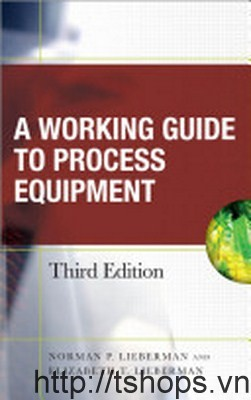 Working Guide to Process Equipment 3Ed