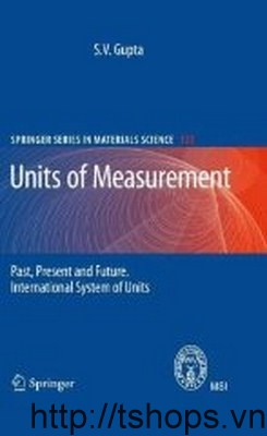 Units of Measurement Past, Present and Future - International System of Units