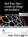 Steel pipe Design and Installation AWWA M11-1989
