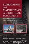 Lubrication and Maintenance of Industrial Machinery: Best Practices and Reliability