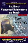 Machinery Component Maintenance and Repair volume 3