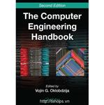 The Computer Engineering Handbook, Second Edition - 2 Volume Set (Computer Engineering Handbook 2e)