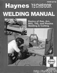 The Haynes Welding Manual 1994