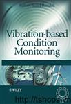 Vibration based condition monitoring