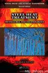 Steel Heat Treatment Metallurgy and Technologies